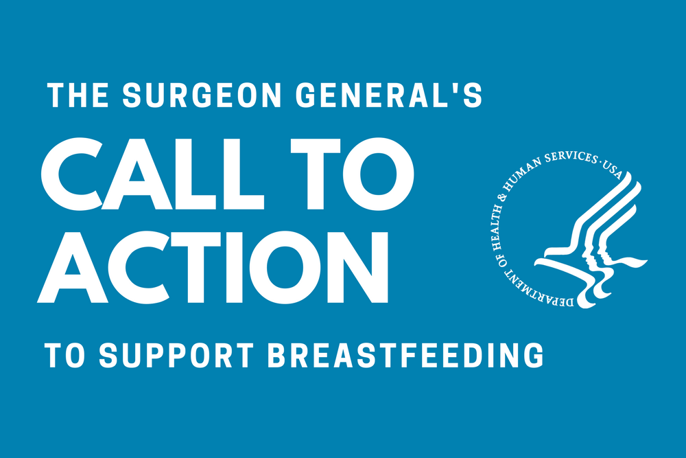 Surgeon General Call to Action Breastfeeding